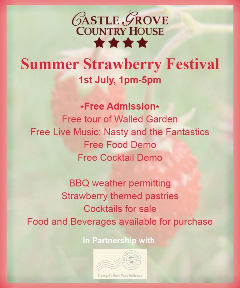Strawberry Festival Just One Of Donegal S New Food Coast Experiences Donegal Daily