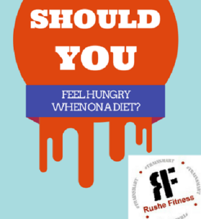 Should you be hungry on a diet